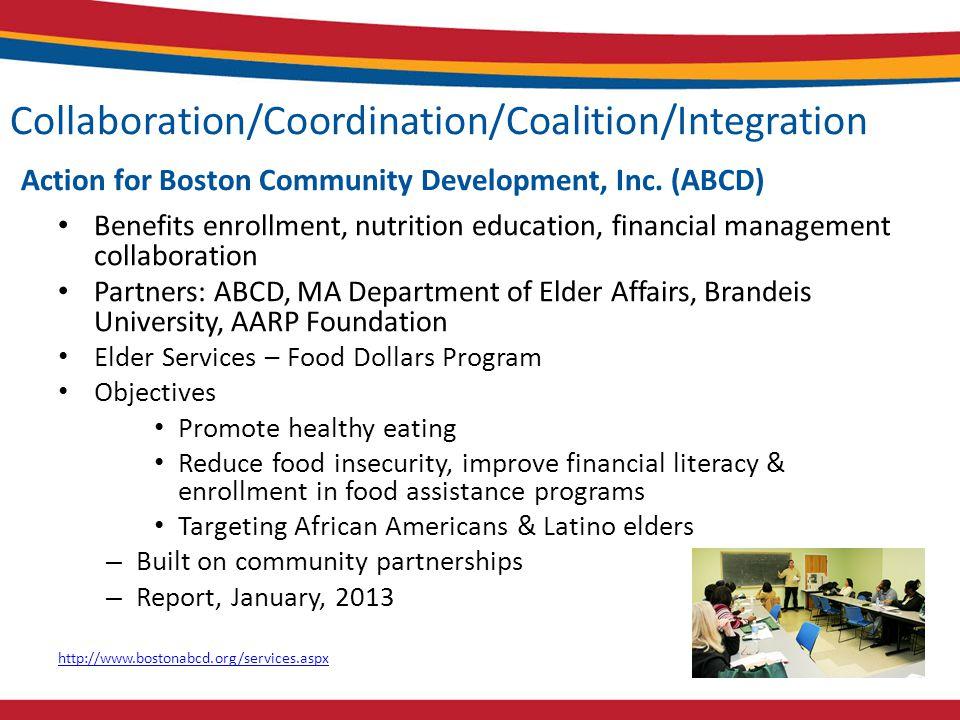 Collaboration/Coordination/Coalition/Integration Action for Boston Community Development, Inc.