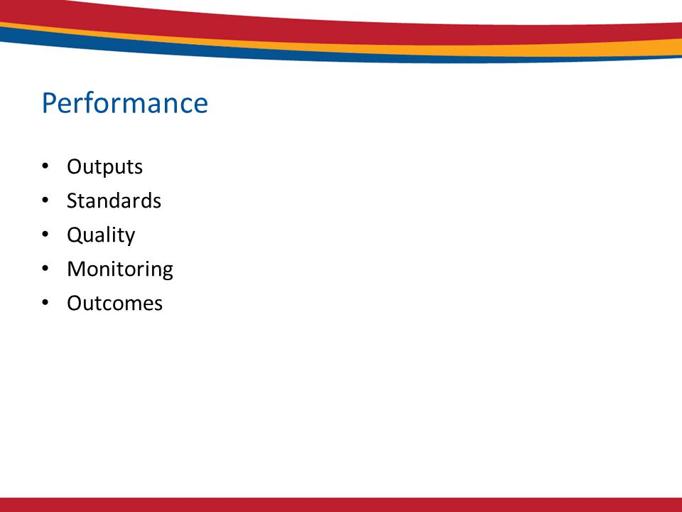Performance Outputs Standards Quality Monitoring Outcomes
