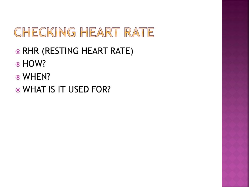  RHR (RESTING HEART RATE)  HOW  WHEN  WHAT IS IT USED FOR