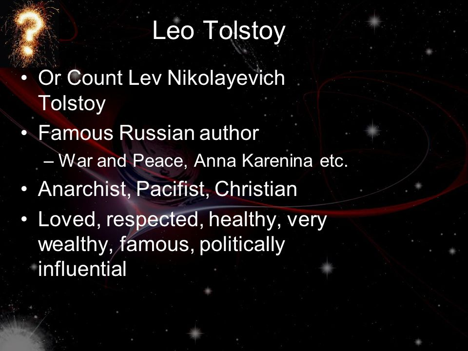 Leo Tolstoy Or Count Lev Nikolayevich Tolstoy Famous Russian author –War and Peace, Anna Karenina etc.