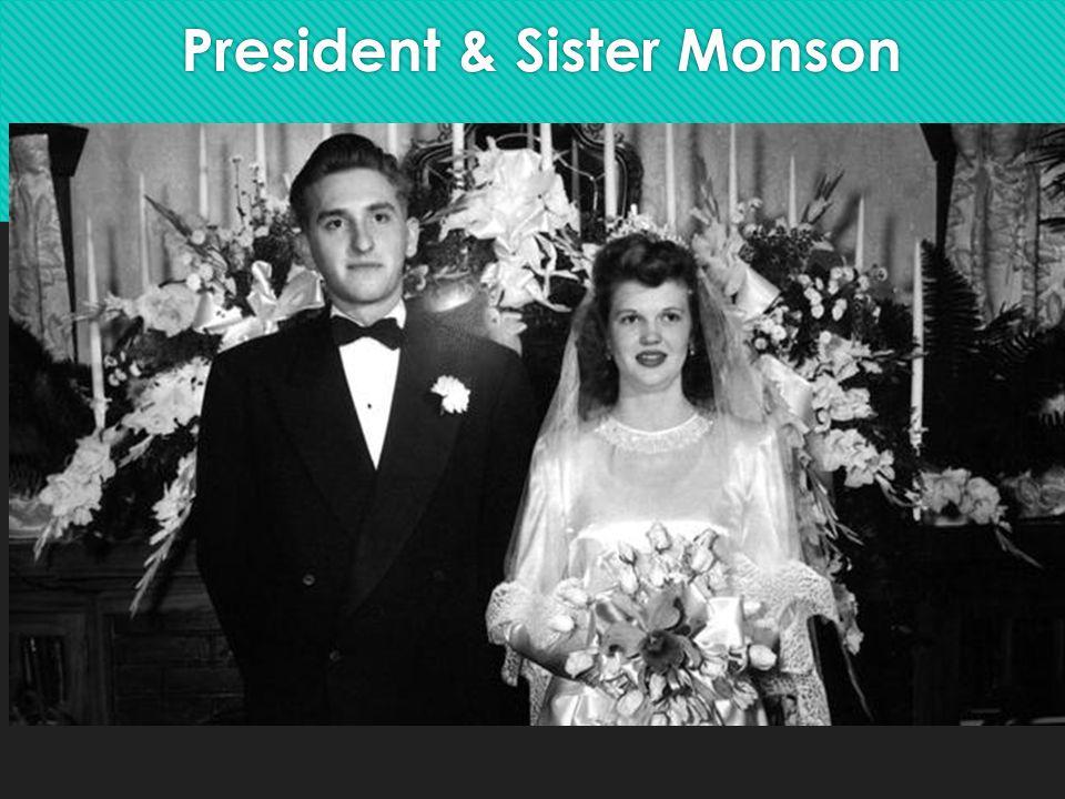 President & Sister Monson