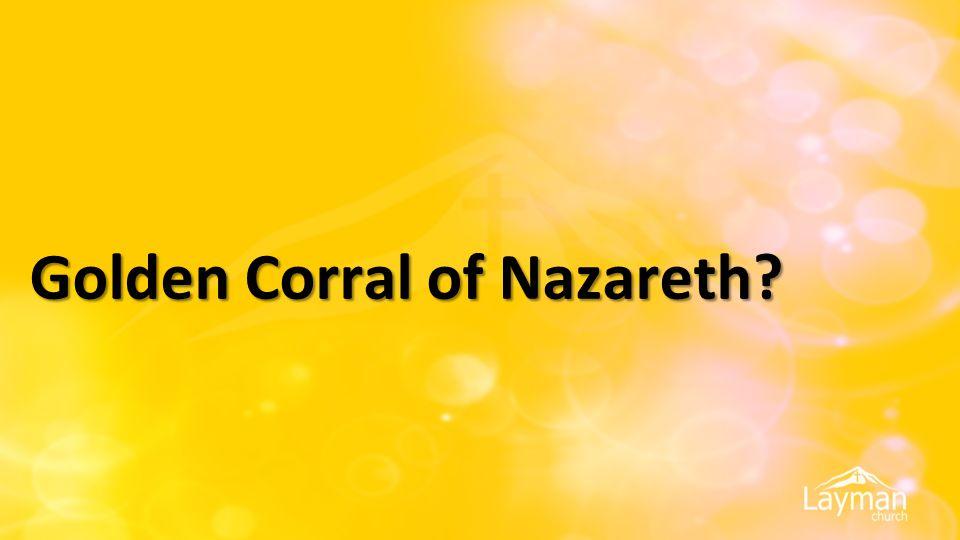 Golden Corral of Nazareth