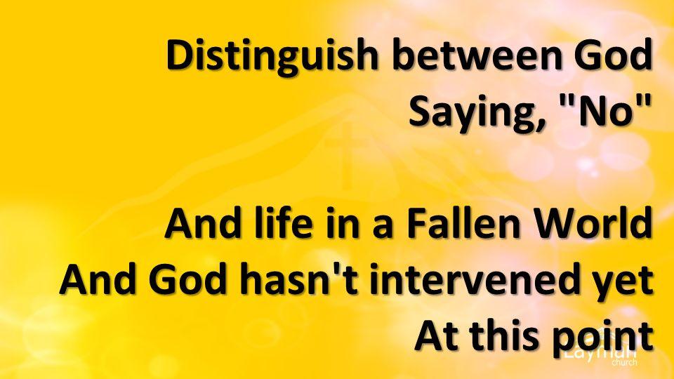Distinguish between God Saying,