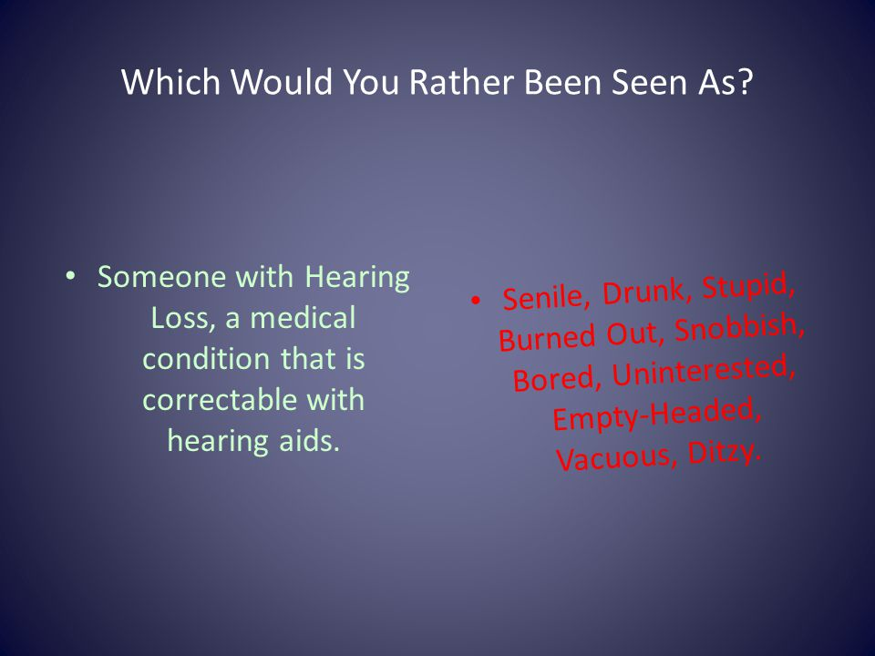 Which Would You Rather Been Seen As.