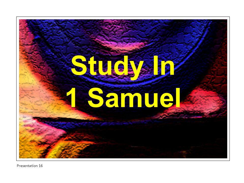 Study In 1 Samuel Presentation 16