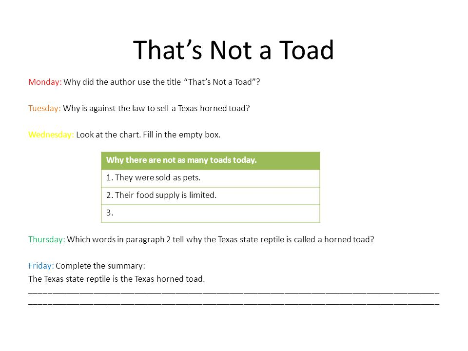 "That's Not a Toad Monday: Why did the author use the title ""That's Not a Toad""? Tuesday: Why is against the law to sell a Texas horned toad? Wednesday"