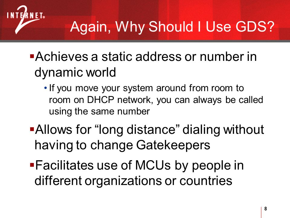 8 Again, Why Should I Use GDS.