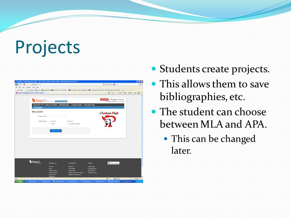 Projects Students create projects. This allows them to save bibliographies, etc.
