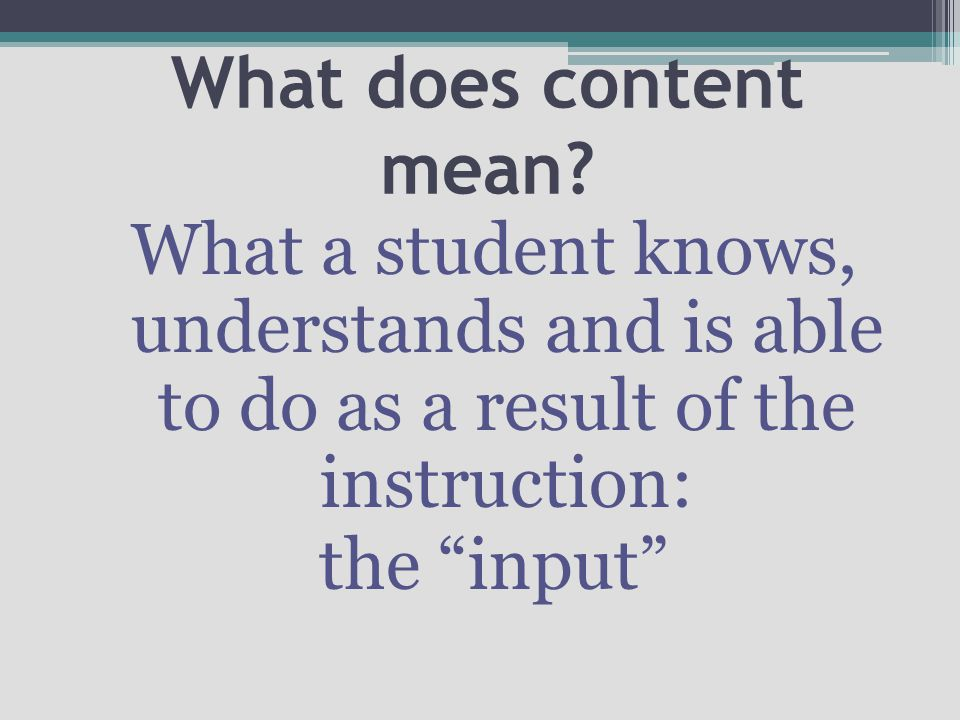 What does content mean.