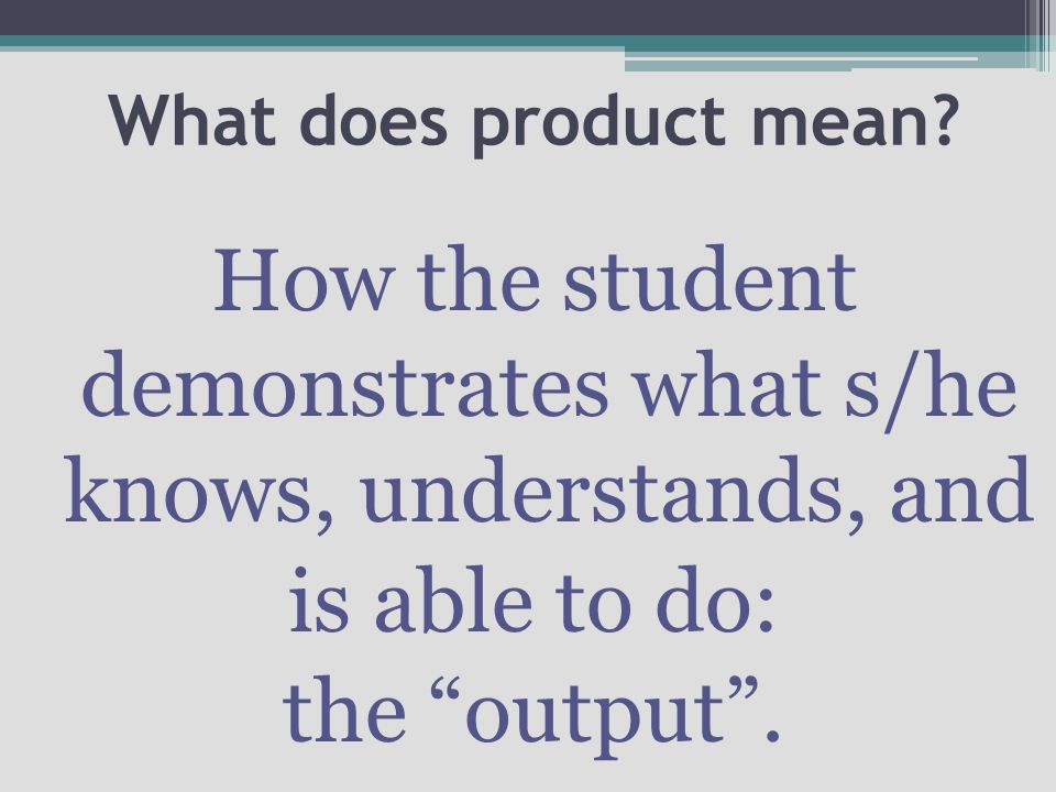 What does product mean.