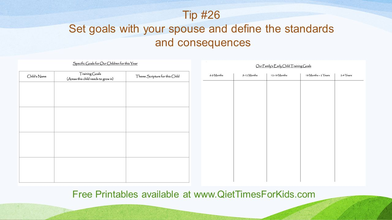 Tip #26 Set goals with your spouse and define the standards and consequences Free Printables available at www.QietTimesForKids.com