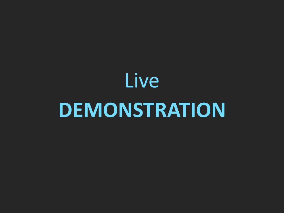 Live DEMONSTRATION