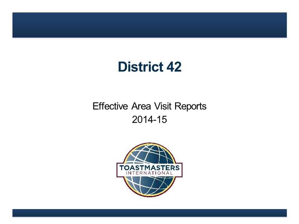 District 42 Effective Area Visit Reports 2014-15