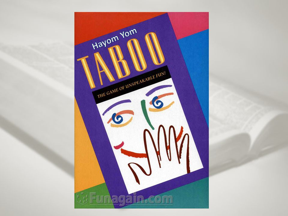 Dear Players, Welcome to the game of Taboo, the Hayom Yom version.