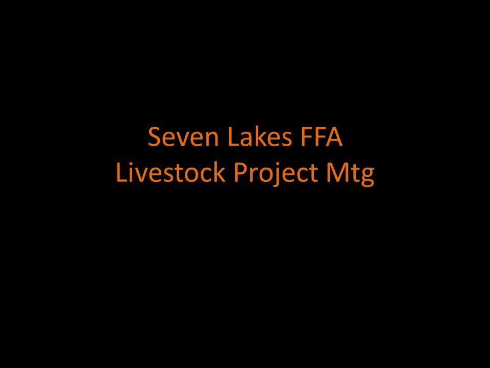 Seven Lakes FFA Livestock Project Mtg