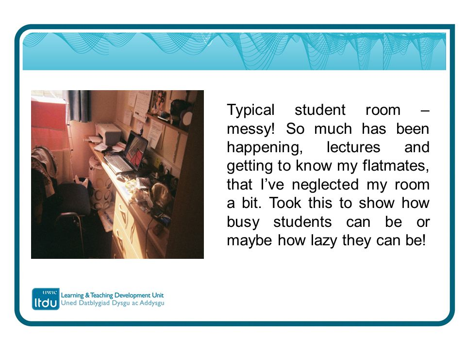 Typical student room – messy.