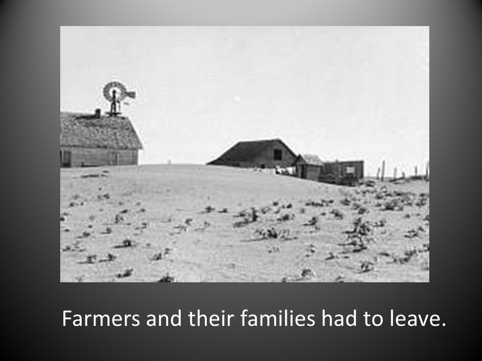 Farmers and their families had to leave.