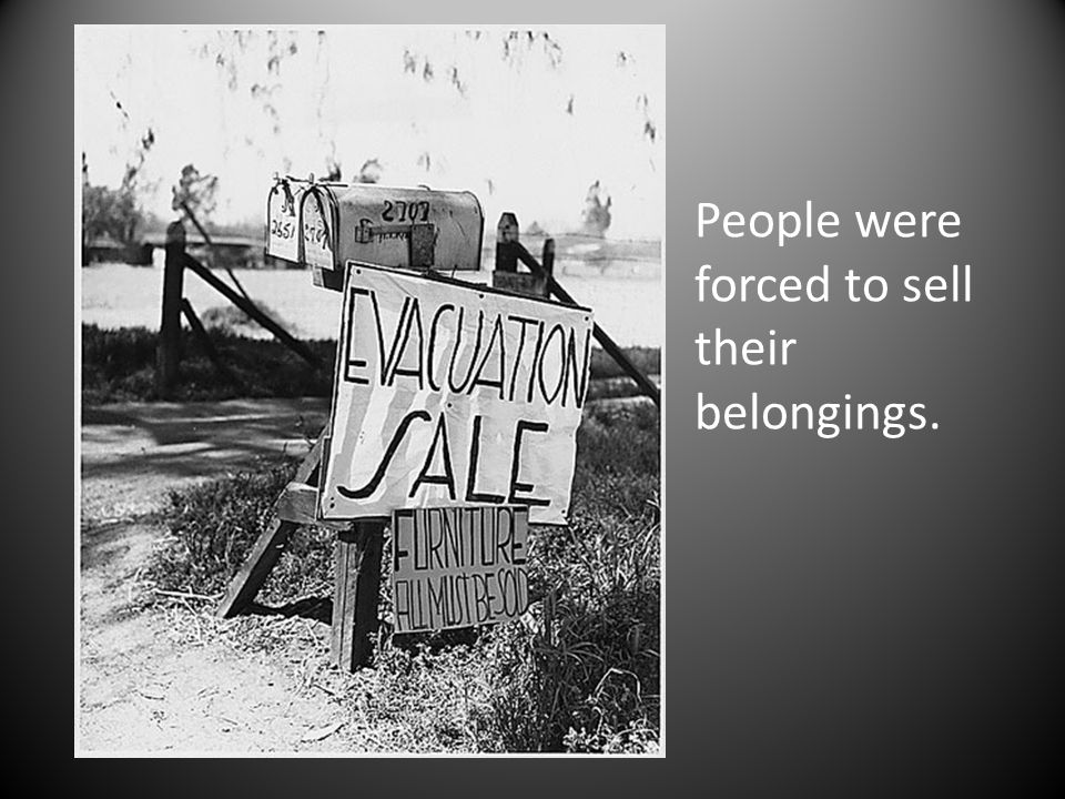 People were forced to sell their belongings.