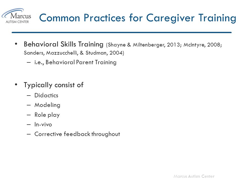 Marcus Autism Center In-Vivo Should skills be mastered at this step in training or during an earlier step.