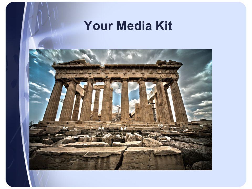 Your Media Kit