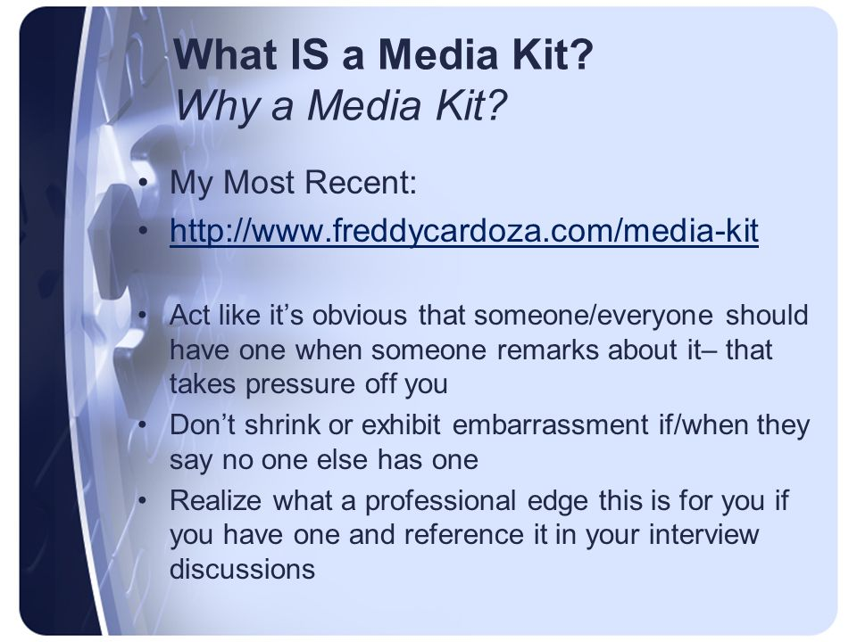 What IS a Media Kit. Why a Media Kit.