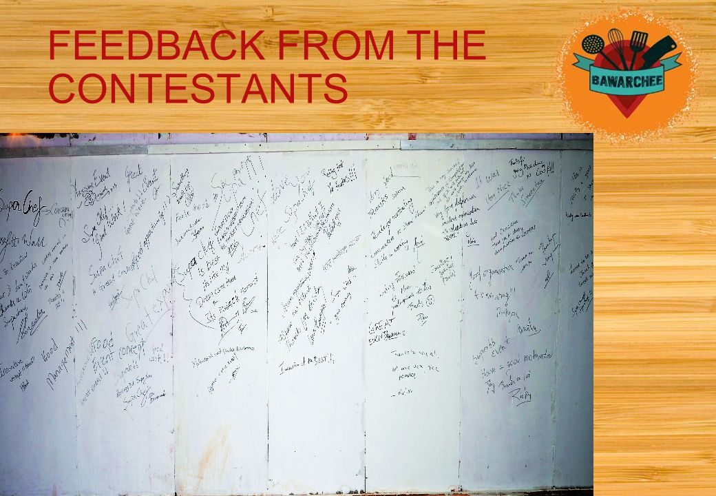 FEEDBACK FROM THE CONTESTANTS