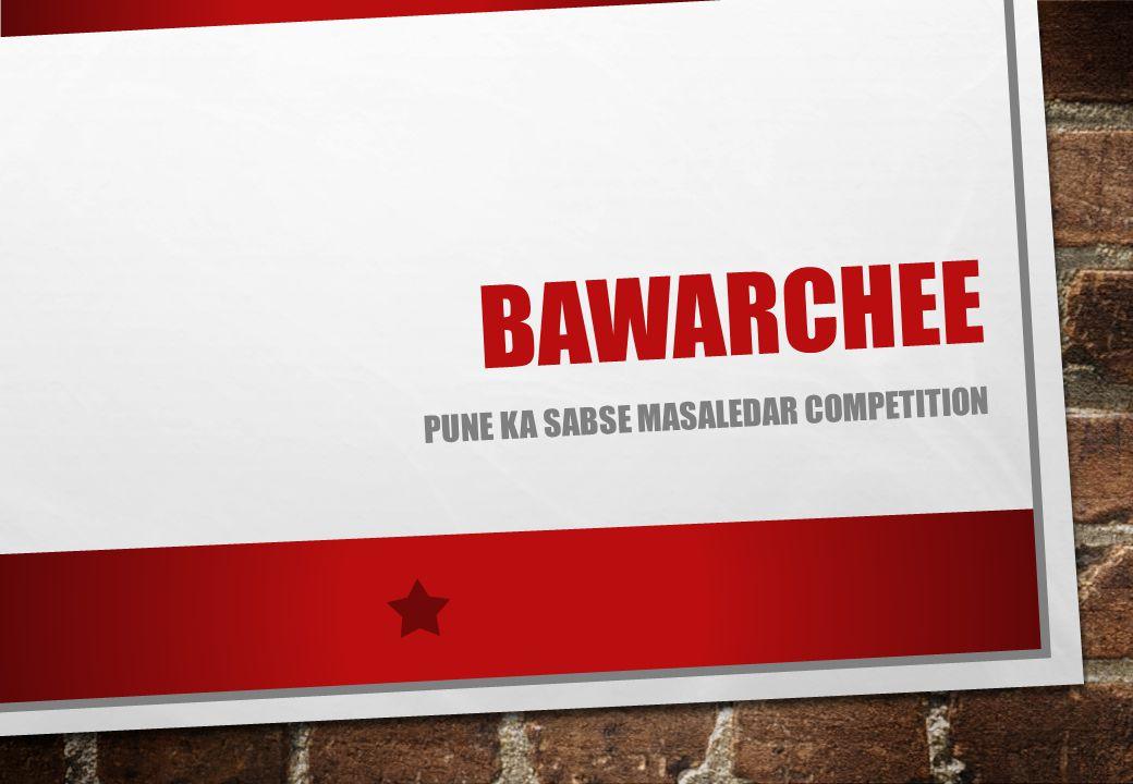 BAWARCHEE PUNE KA SABSE MASALEDAR COMPETITION