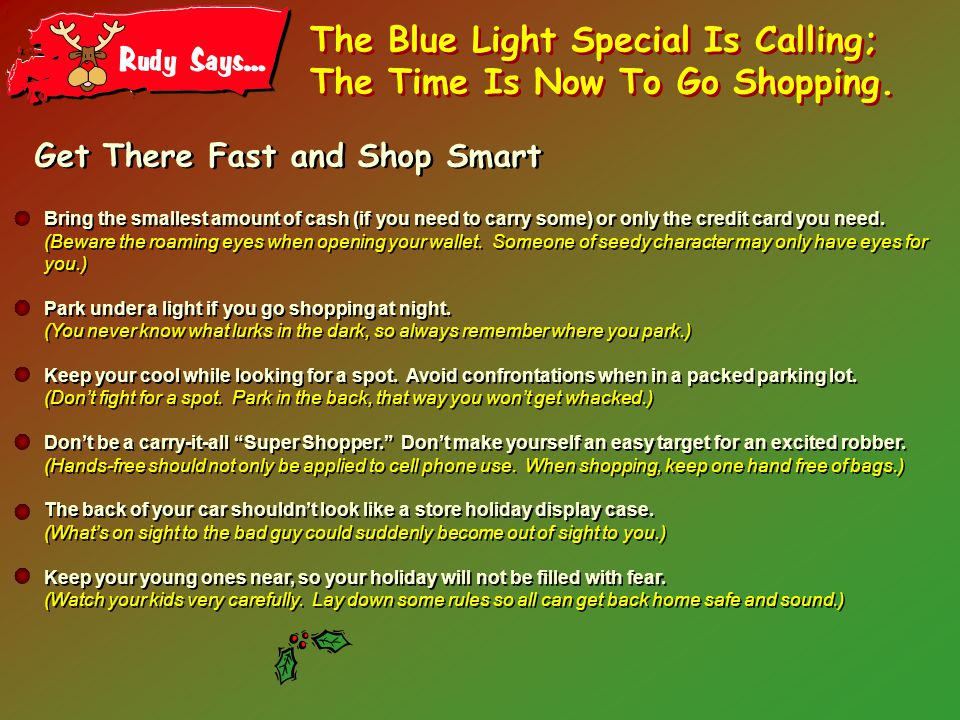 The Blue Light Special Is Calling; The Time Is Now To Go Shopping.