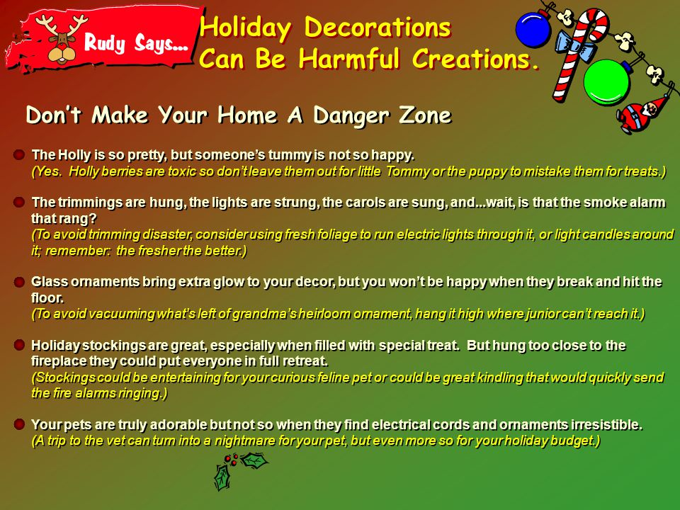 Holiday Decorations Can Be Harmful Creations.