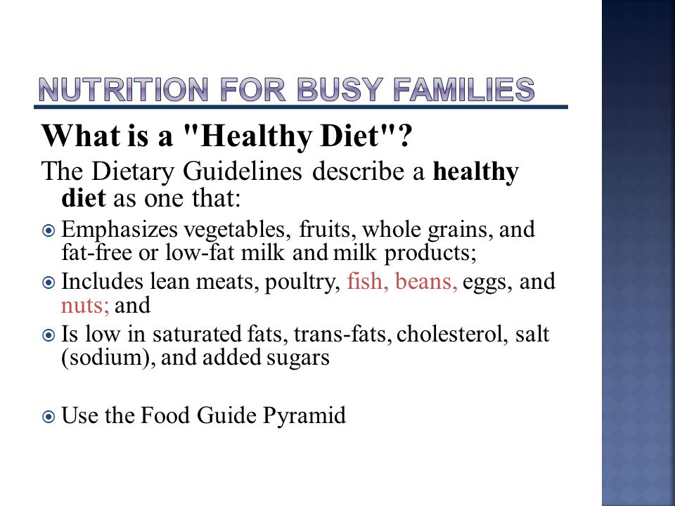 What is a Healthy Diet .