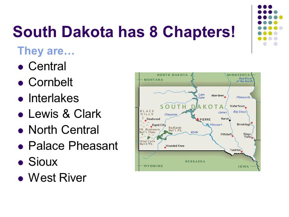 South Dakota has 8 Chapters.