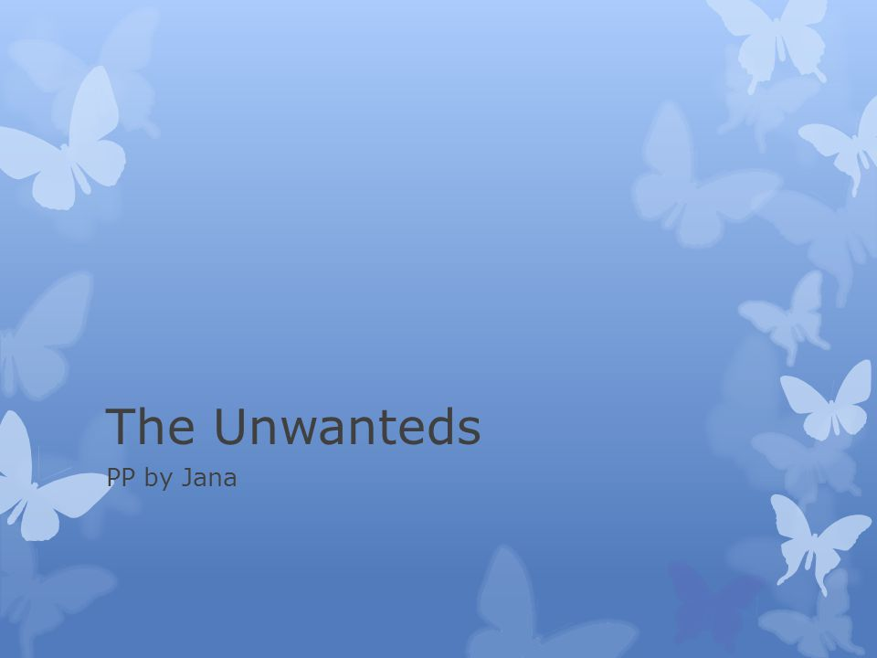 The Unwanteds PP by Jana