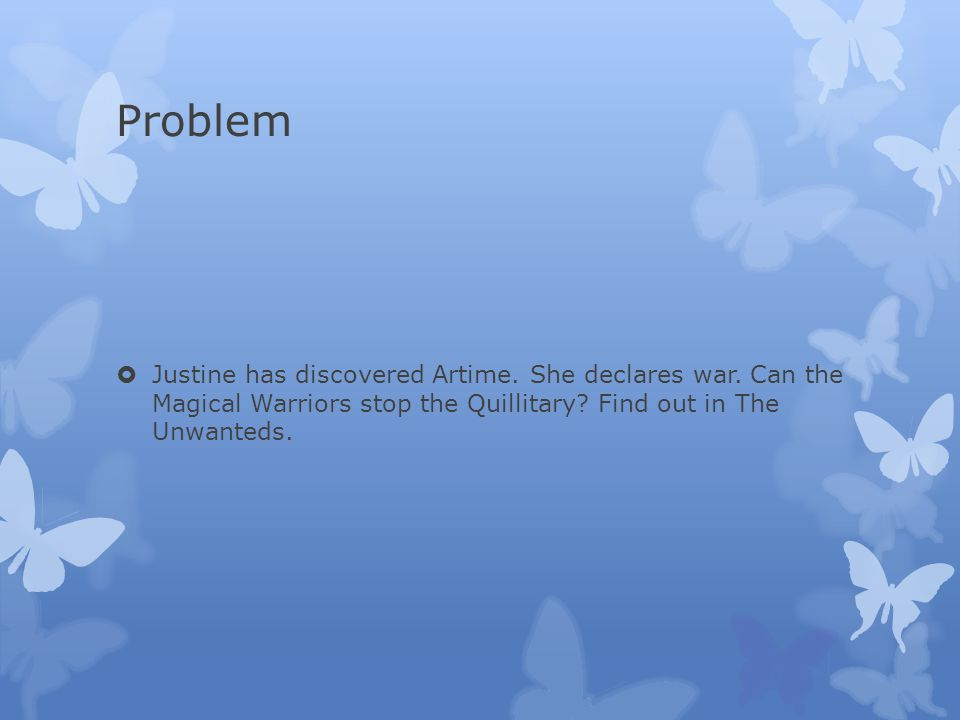 Problem  Justine has discovered Artime. She declares war.