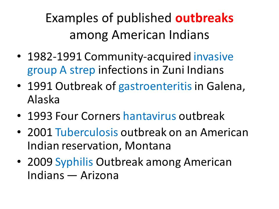 Outbreaks: flu epidemics, viruses, or other contagious diseases; food- borne outbreaks such as salmonella or E.
