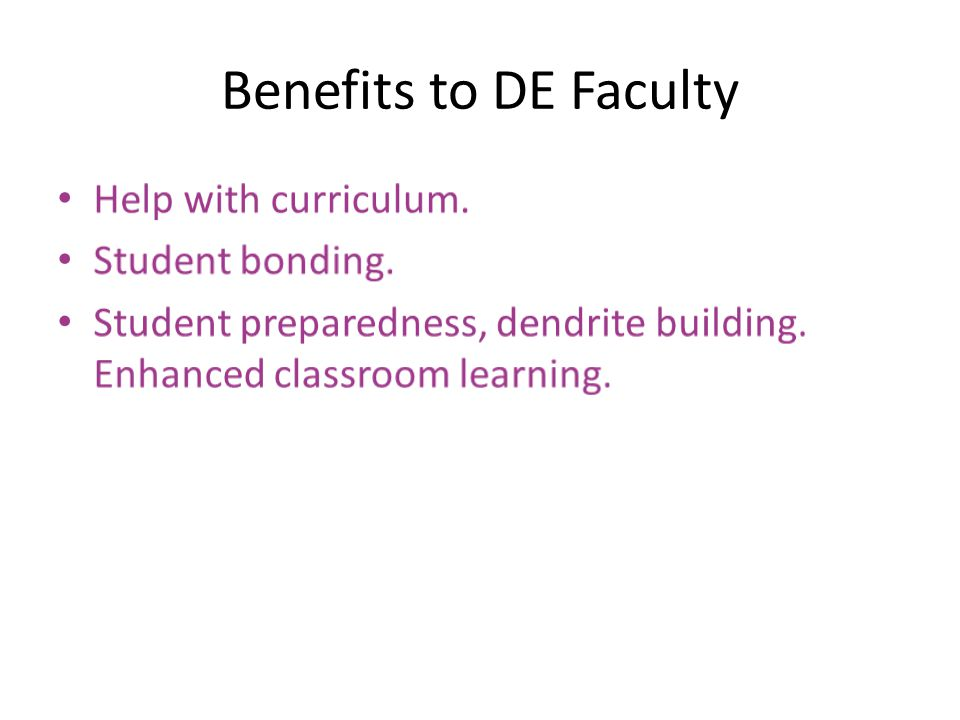 Benefits to DE Faculty