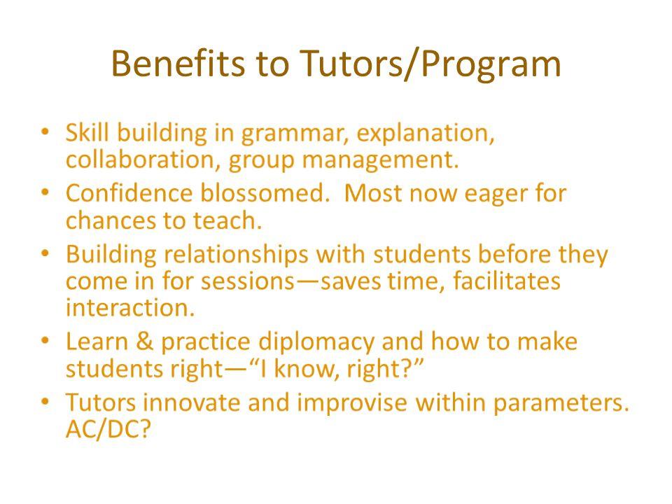 Benefits to Tutors/Program
