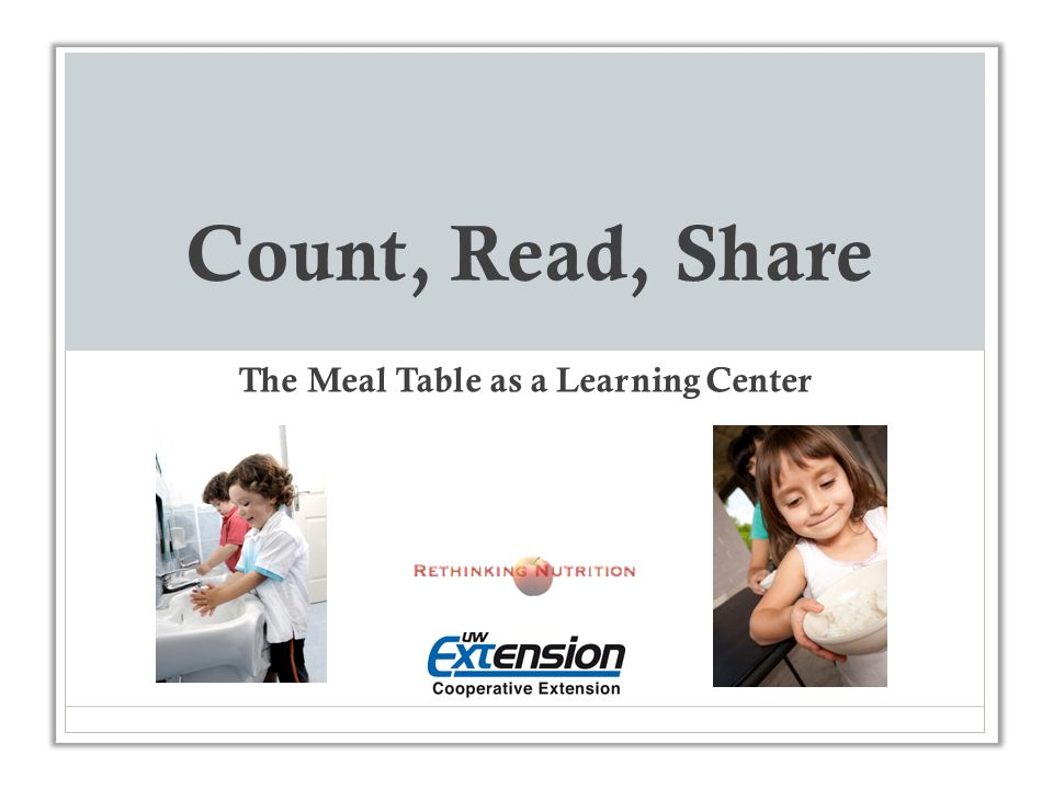Count, Read, Share The Meal Table as a Learning Center
