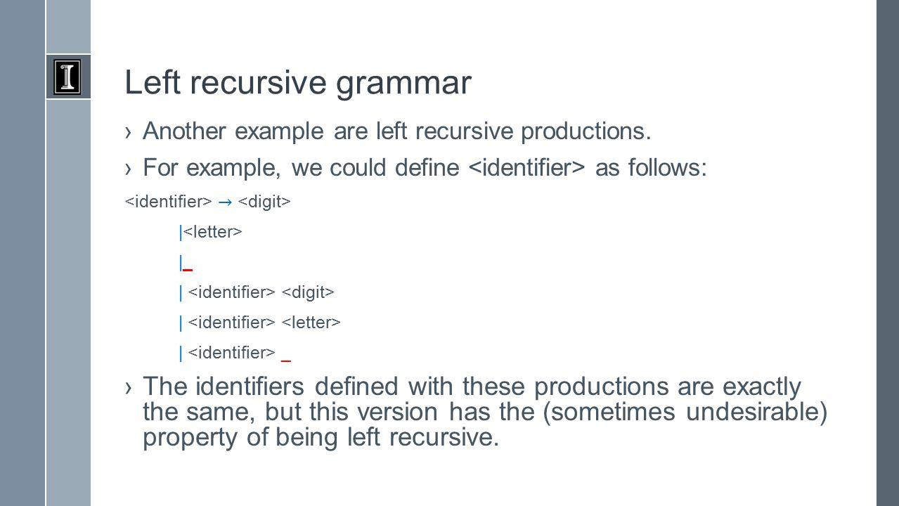 Left recursive grammar