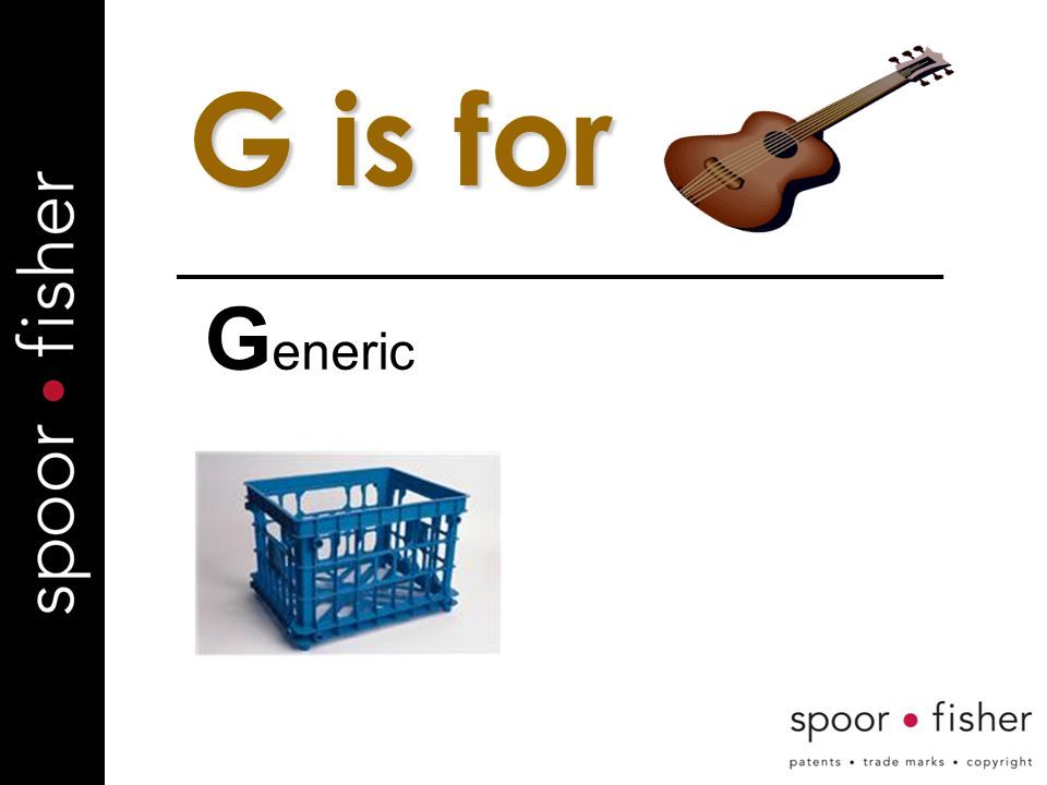 G is for G eneric