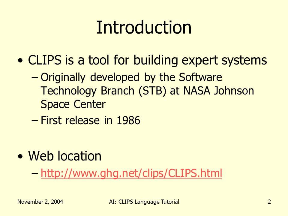 November 2, 2004AI: CLIPS Language Tutorial23 Wildcard Matching Example (name .