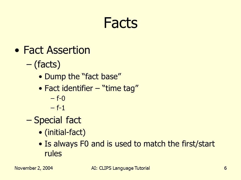 November 2, 2004AI: CLIPS Language Tutorial17 Firing Rules