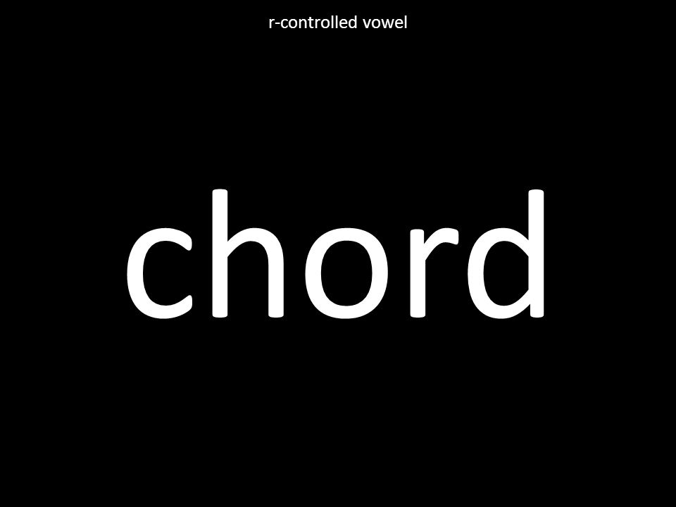 chord r-controlled vowel