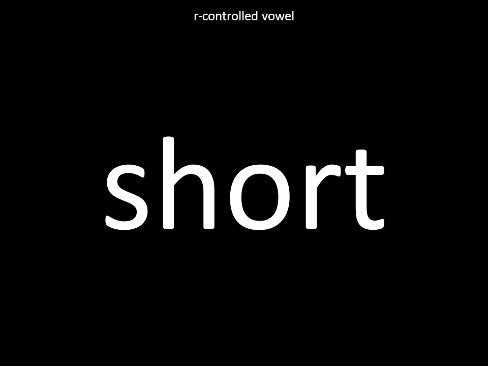 short r-controlled vowel