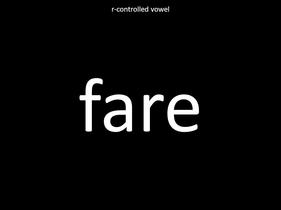 fare r-controlled vowel