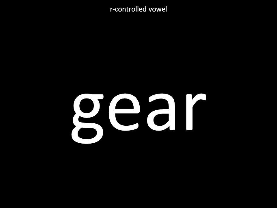 gear r-controlled vowel
