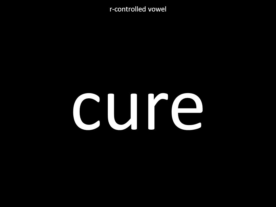 cure r-controlled vowel
