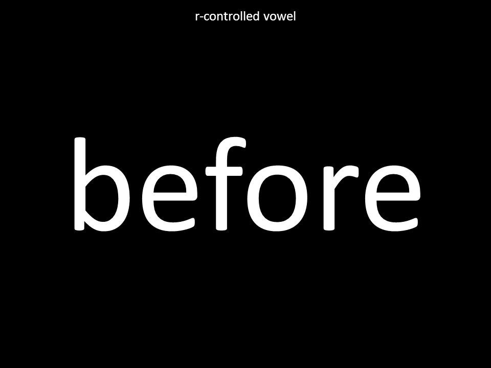 before r-controlled vowel