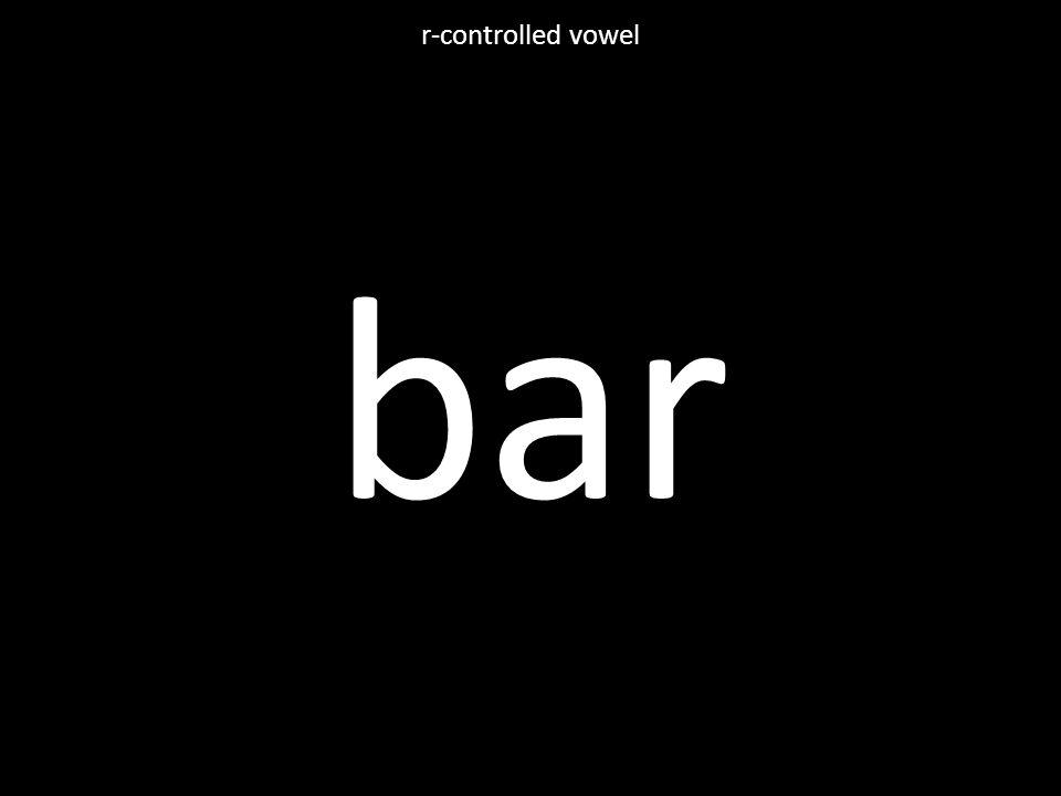 bar r-controlled vowel