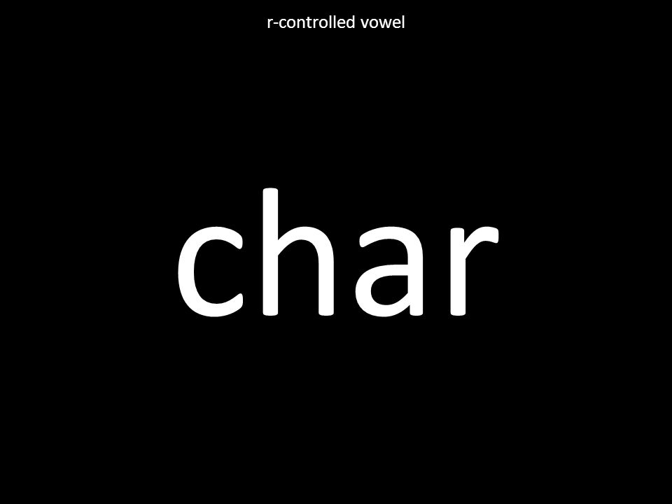 char r-controlled vowel
