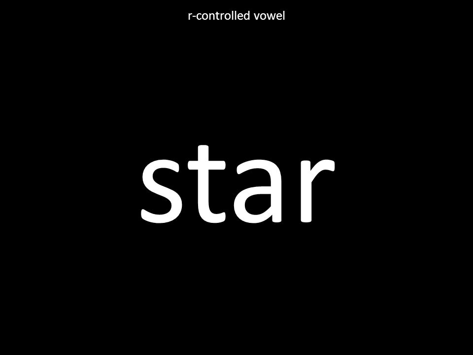 star r-controlled vowel